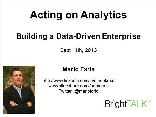 Acting on Analytics: How to Build a Data-Driven Enterprise
