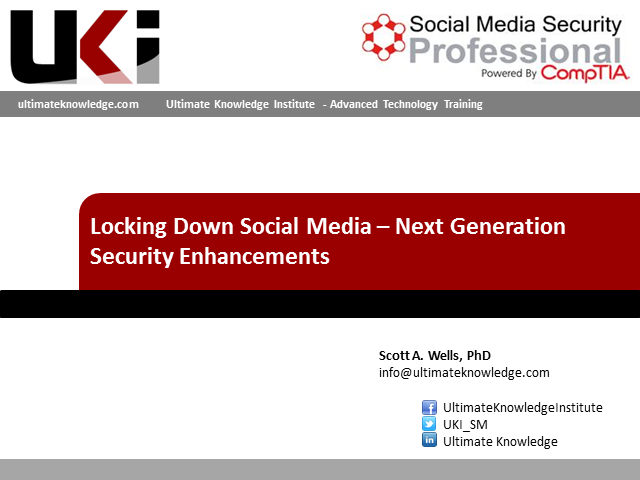 Locking Down Social Media – Next Generation Security Enhancements