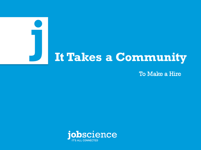It Takes a Community to Make a Good Hire