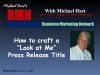 "How to craft a ""Look at Me"" Press Release Title"