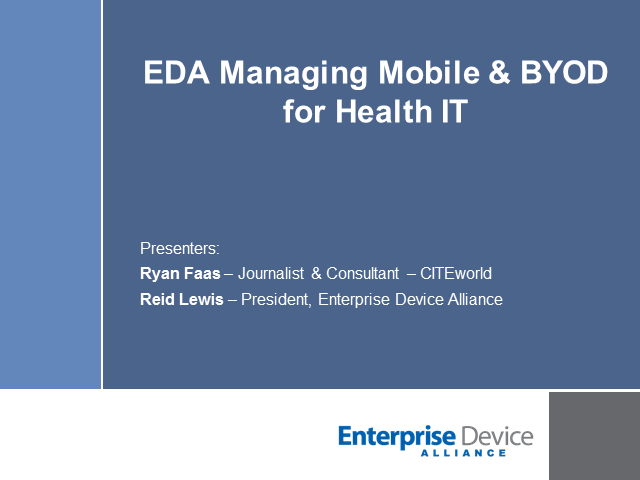 Real World Concerns: Managing Mobile Devices & BYOD for Health IT