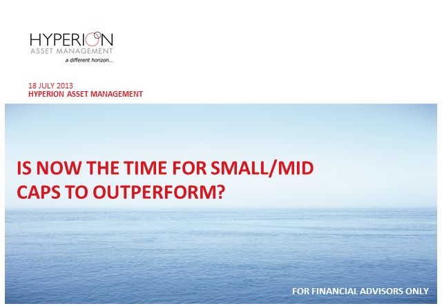 Hyperion Webinar: Is now the right time for mid / small caps to out-perform?