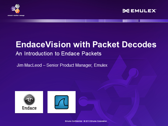 Introducing Endace Packets - EndaceVision™ with Protocol Decodes