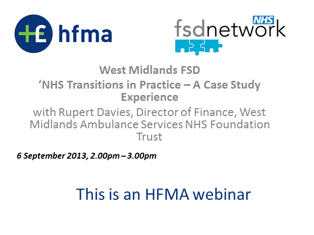 West Midlands FSD 'NHS Transitions in Practice - A Case Study Experience'