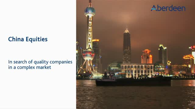 China Equities: In search of quality companies in a complex market