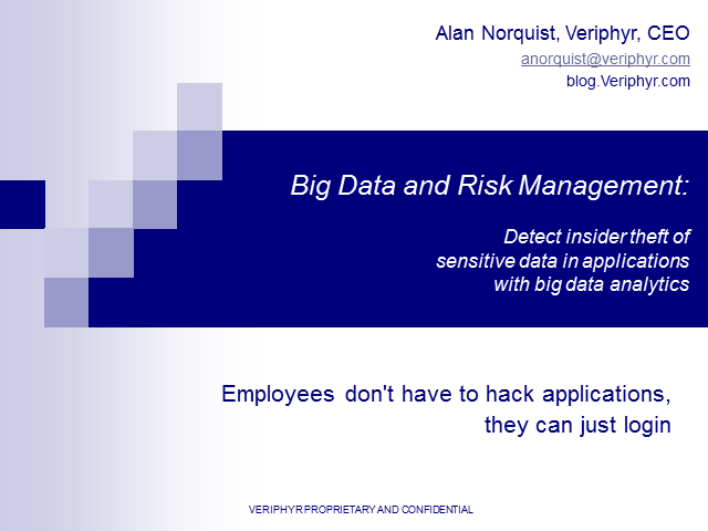 Big Data and Risk Management: Detect Insider Theft