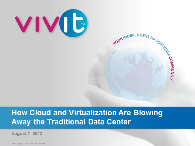 How Cloud and Virtualization Are Blowing Away the Traditional Data Center