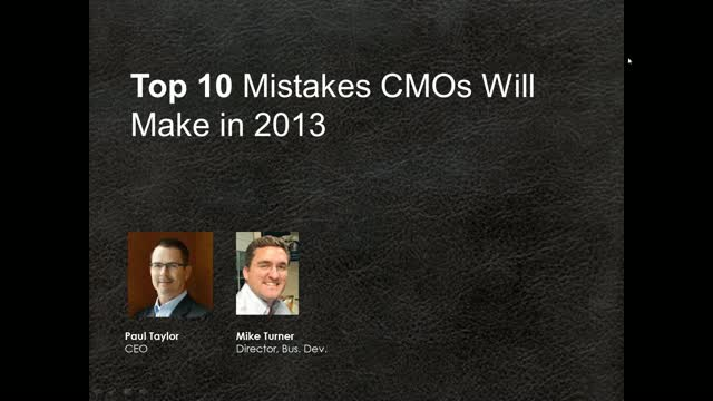 Top 10 Mistakes CMOs Will Make in 2013