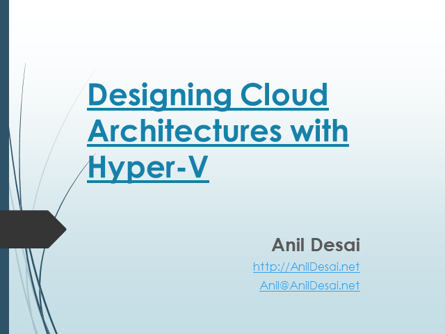 Designing Cloud Architectures with Hyper-V