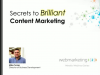 Secrets to Brilliant Content Marketing