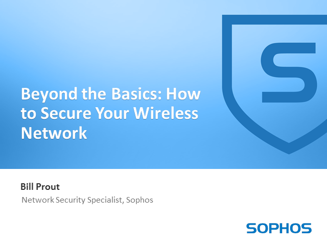 Beyond the Basics: How To Secure Your Wireless Network