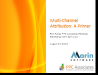 Multi-channel attribution: a primer