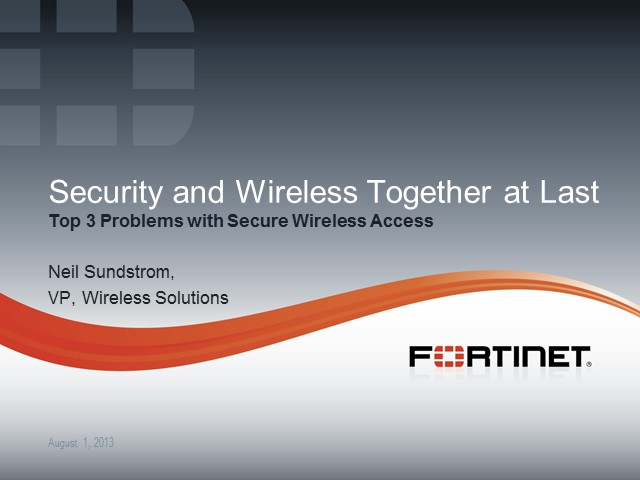 Security and Wireless, Together at Last