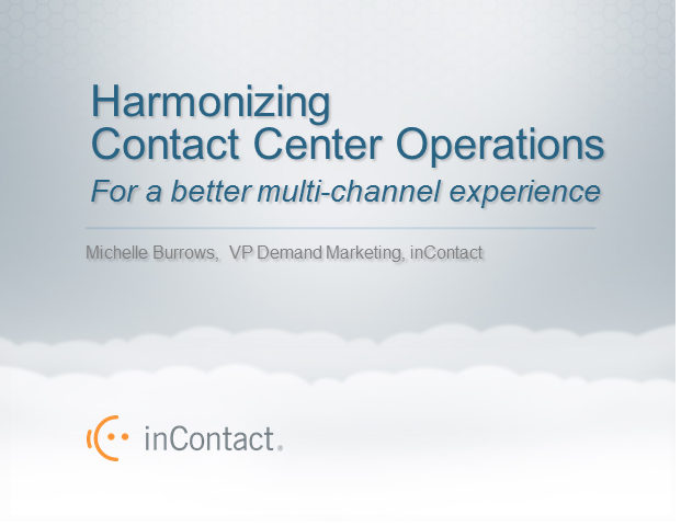 Harmonizing Contact Center Operations