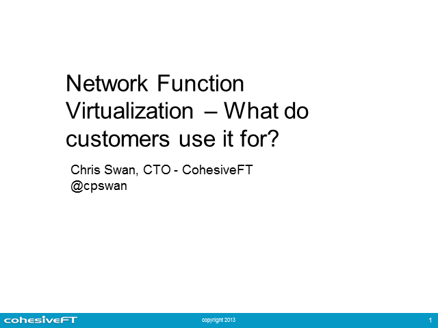Network Function Virtualization: What Do Customers Use It For?