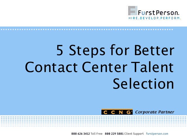 5 Steps for Better Contact Center Talent Selection