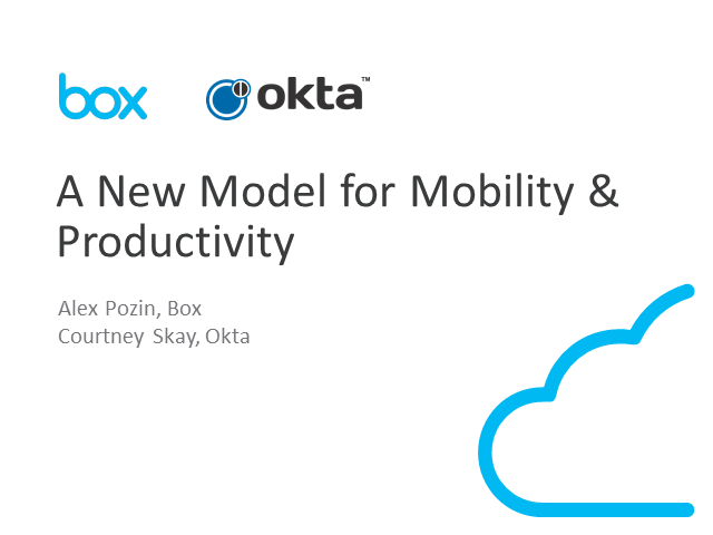 Box and Okta: A New Model for Mobility and Productivity