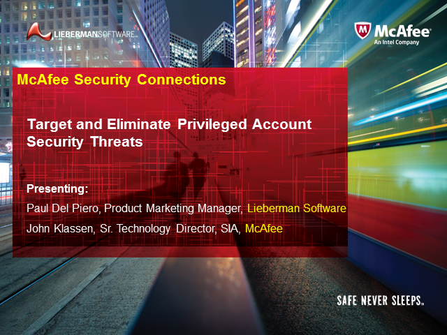 Target and Eliminate Privileged Account Security Threats