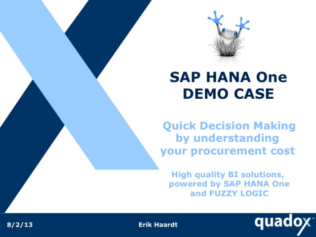 Customer Story: Using SAP HANA One to Fast Track Procurement - Live Demo