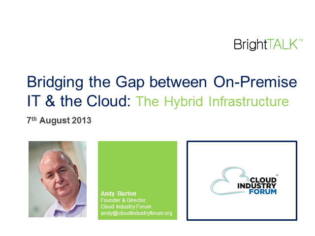 Bridging the Gap Between On-Premise IT and the Cloud: the Hybrid Infrastructure