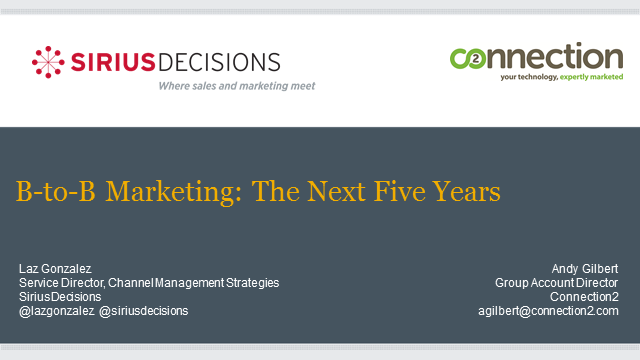Laz Gonzalez, Sirius Decisions: How will marketing change in the next five years