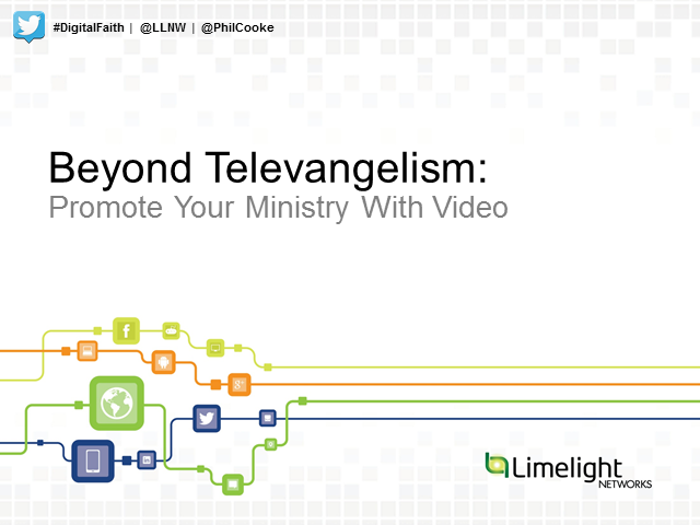 Beyond Televangelism: Promote your Ministry with Video