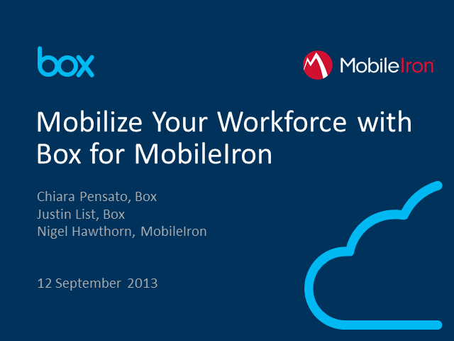 Empower Your Mobile Workforce with Box + MobileIron