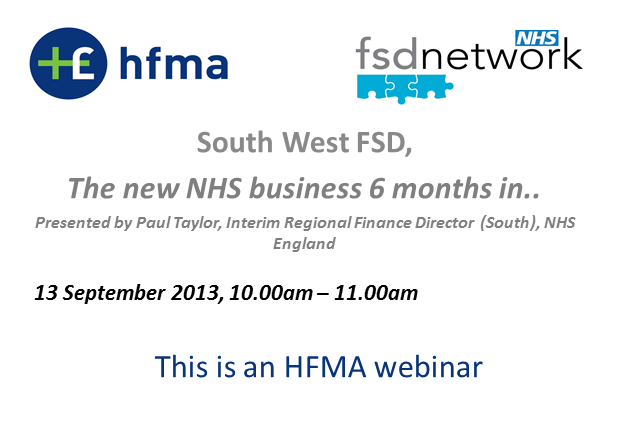 SW FSD, The new NHS business 6 months in...