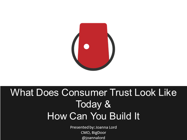 What Does Consumer Trust Look Like Today & How Can You Build It