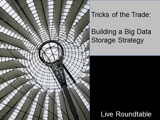 Big Data Storage: Building a System that Works