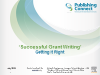 Successful Grant Writing - Getting it right