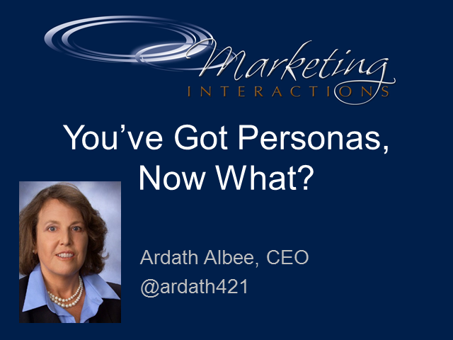 You've Got Buyer Personas, Now What?
