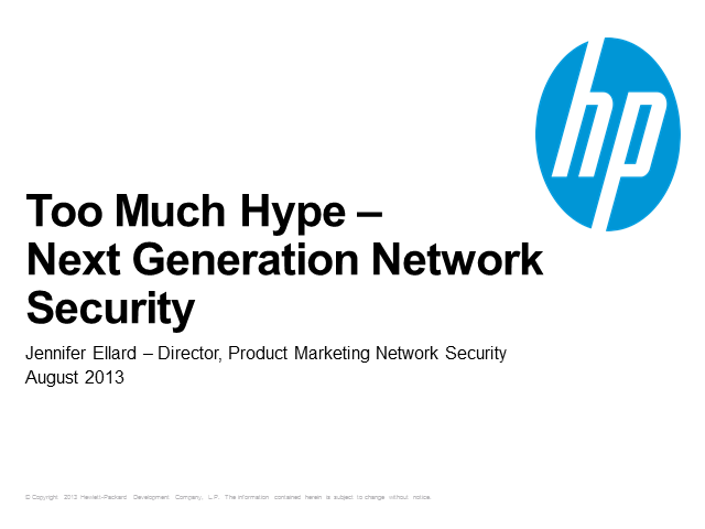 "Cutting Through the Hype: What Is True ""Next Generation"" Security"
