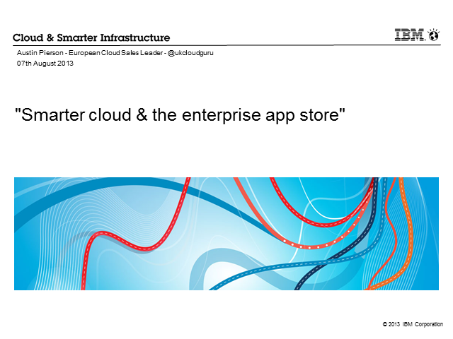 Smarter Cloud & the Enterprise App Store