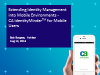 Extending Identity Management into Mobile Environments