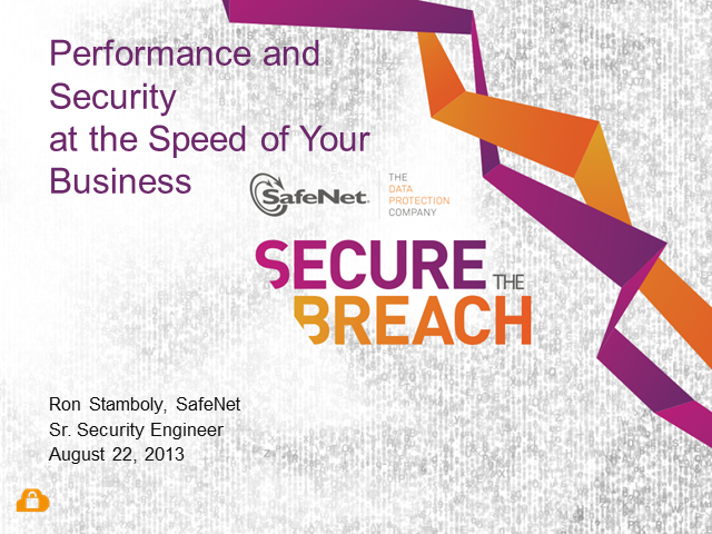 Performance AND Security at the Speed of Your Business