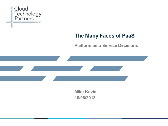 The Many Faces of PaaS