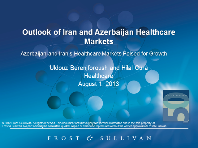 Outlook of Iran and Azerbaijan Healthcare Markets