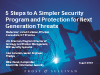 5 Steps to A Simpler Security Program & Protection from Next Generation Threats