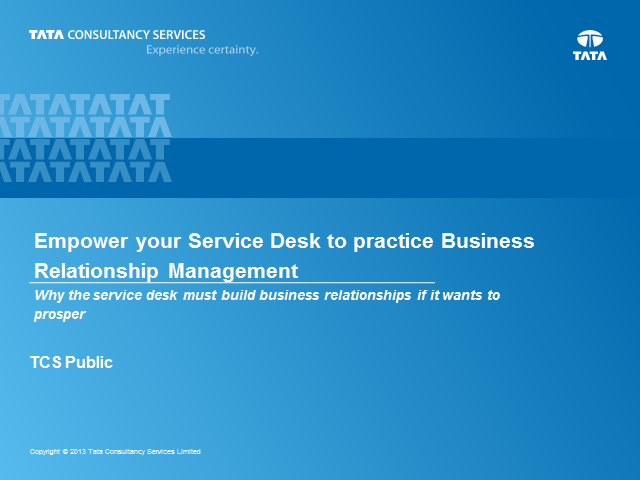 Empower Your Service Desk to Practice Business Relationship Management