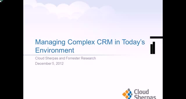 MANAGING COMPLEX CRM IN TODAY'S CLOUD ENVIRONMENT