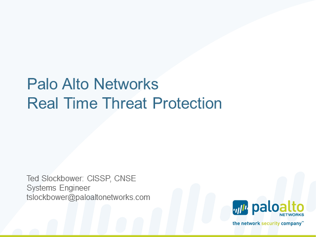 Modern Malware Joint Security Talk, Integralis and Palo Alto Networks