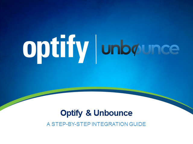 Integrate Optify and Your Landing Page Solution, Part 1: Unbounce