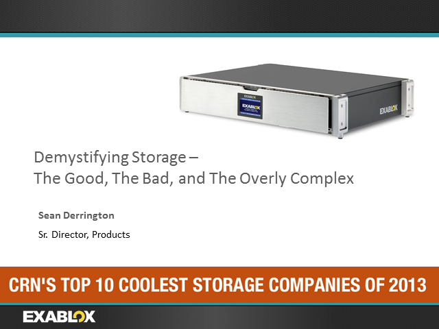 Demystifying Storage – The Good, The Bad and The Overly Complex
