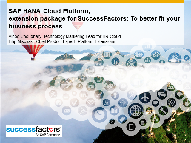 Using SAP HANA Cloud Platform to Extend SuccessFactors