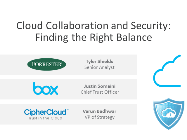 Securing Content in the Cloud - Featuring Forrester Research Inc. (Online Panel)