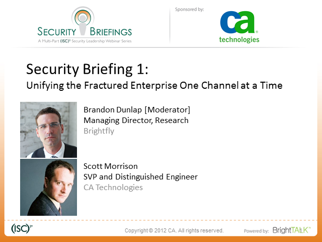 Security Series Part 1: Unifying the Fractured Enterprise One Channel at a Time