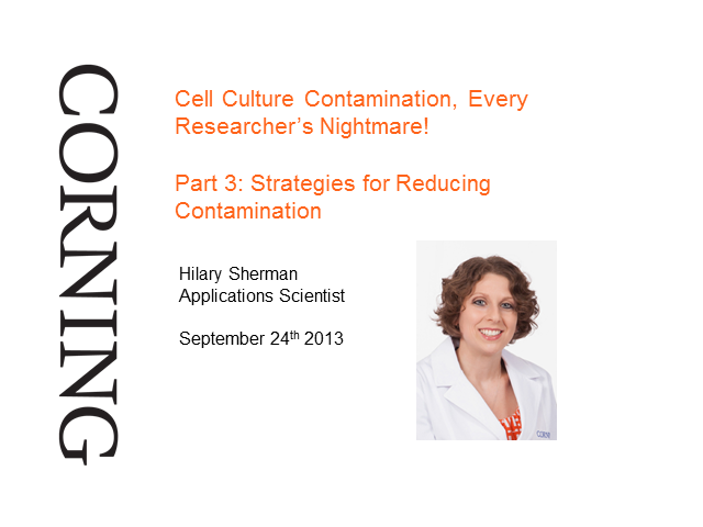 Cell Culture Contamination Part 3 - Strategies for Reducing Contamination