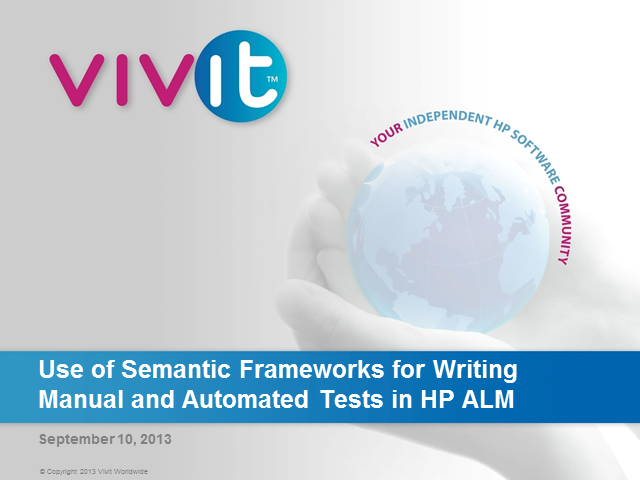 Use of Semantic Frameworks for Writing Manual and Automated Tests in HP ALM