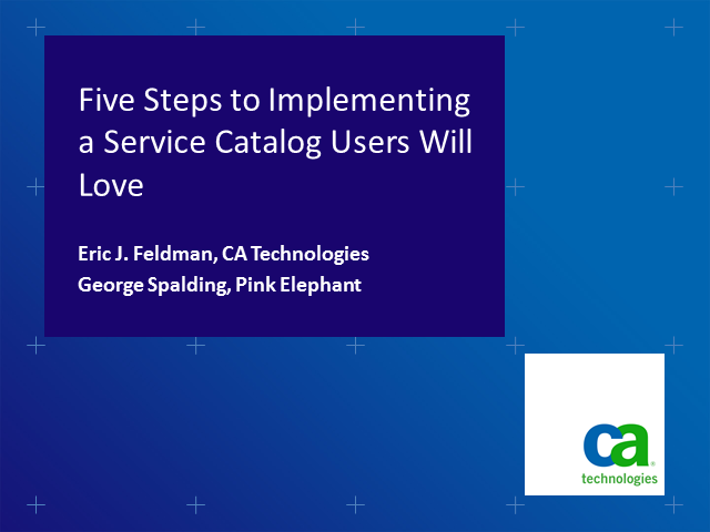 5 Steps to Implementing a Service Catalog Users Will Love